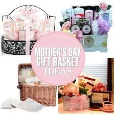 mothers day gift basket ideas mothers day gift basket ideas handmade gift baskets for