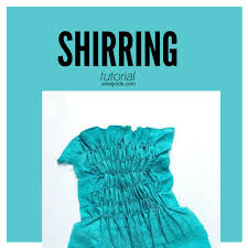 shirring elastic top tips to do shirring sewing with elastic thread perfectly