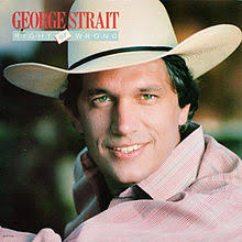 right or wrong george strait album