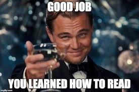 How To Read Meme - leonardo dicaprio cheers meme imgflip