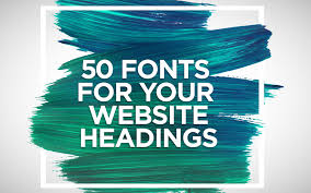 best fonts for your website headings