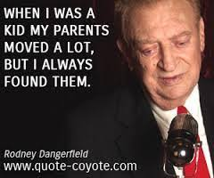 Rodney Dangerfield Memes - best rodney dangerfield jokes kappit