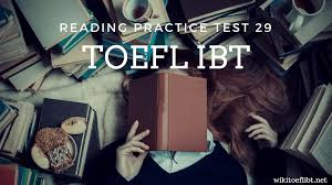 toefl ibt reading practice test 29 from cambridge preparation for