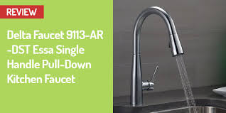 Delta Kitchen Faucets Reviews Delta Faucet 9113 Ar Dst Pull Down Faucet Review