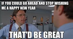 Funny New Years Memes - happy new year meme 2018 funny new year memes images with elegant