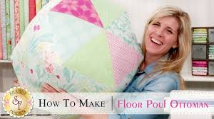 how to make a floor pouf ottoman with jennifer bosworth of