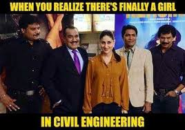Civil Engineer Meme - meme when you realize there s finally a girl in civil engineering