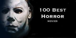 the top 100 best horror movies ever