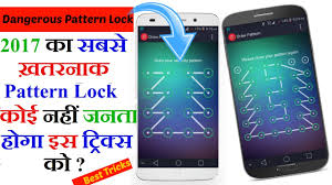 android pattern tricks dangerous pattern lock app any android 2017 hindi youtube