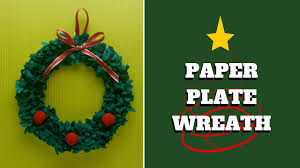 christmas craft paper plate wreath paper plate craft my