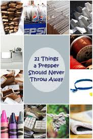 21 things a prepper should never throw away shtf prepping