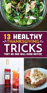 13 healthy thanksgiving tricks that no one will even notice