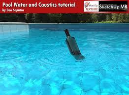 tutorial sketchup autocad nomeradona sketchup vr water pool and caustics tutorial sketchup
