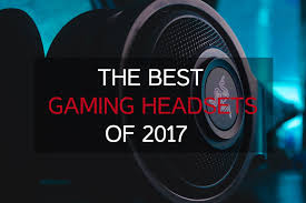 best gaming headsets of 2017 on amazon