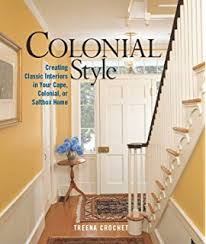 colonial style homes interior design williamsburg decorating with style the colonial williamsburg