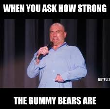 Bears Meme - gummy bears meme
