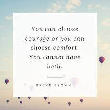 Friends Comfort Quotes Brene Brown Courage Or Comfort Quote