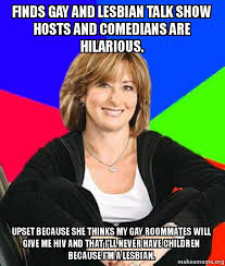 Gay Roommate Meme - finds gay and lesbian talk show hosts and comedians are hilarious