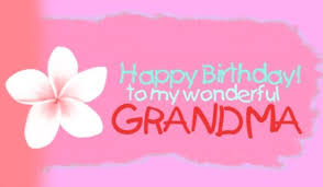 happy birthday cards for grandma happy birthday greeting card for