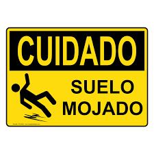 osha caution wet floor spanish sign ocs 6640 slippery when wet
