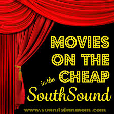 bargain movie theaters around tacoma and the south puget sound