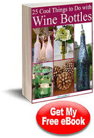 25 Unique Vintage Balls Ideas 25 Cool Things To Do With Wine Bottles Free Ebook Favecrafts