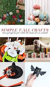 8 simple crafts for fall mini projects for while the kids are in