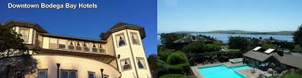 60 hotels near downtown bodega bay in sonoma valley ca