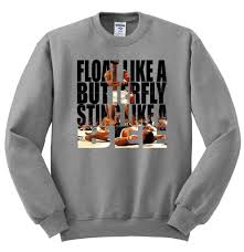float like a butterfly sting like a bee muhammad ali crewneck