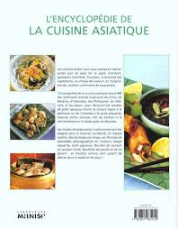 cuisine d asie encyclopedie de la cuisine asiatique doeser la