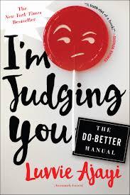 amazon com i u0027m judging you the do better manual 9781627796064