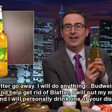 John Oliver Memes - john oliver promises to drink all the budweiser if they stop