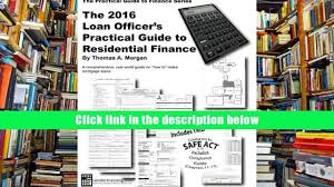 download 2016 loan officer s practical guide to residential