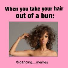 Dance Memes - then there are those other girls who s hair is perfect after the