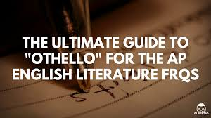 othello quote list the ultimate guide to