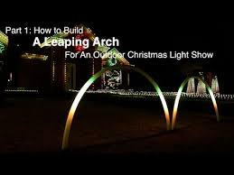 part 1 how to build a leaping arch for an outdoor christmas