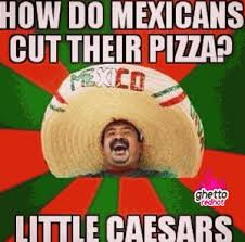 Mexican Thanksgiving Meme - mexican name puns