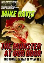 the monster at our door the global threat of avian flu mike