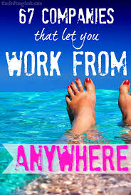 Companies With Work At Home 67 Companies That Let You Work From Anywhere