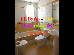 The Bathroom In Spanish El Baño The Bath In Spanish Spanish Words Learn Spanish