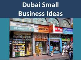 dubai new small business ideas and opportunities