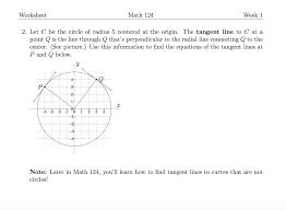 worksheet math 124 week 1 2 let c be the circle o chegg com