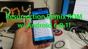 rom android resurrection remix rom w android 6 0 1 for galaxy note 3