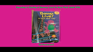 barney live in new york city opening u0026 closing 2000 vhs youtube