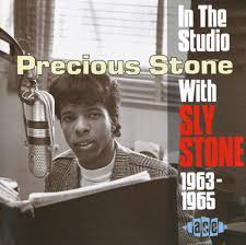 Little Lupe Compilation - sly stone precious stone in the studio with sly stone 1963 1965