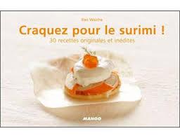 cuisiner le surimi craquez pour le surimi 30 idées pour cuisiner le surimi autrement