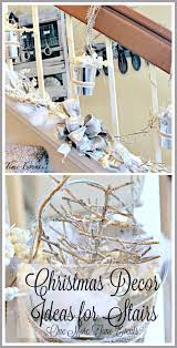 christmas stair decoration ideas one more time events