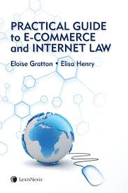 lexisnexis online bookstore practical guide to e commerce and internet law lexisnexis canada