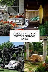 Ideas For Your Backyard 15 Wicker Swing Ideas For Your Outdoor Space Shelterness