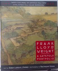 frank lloyd wright a gatefold portfolio robin langley sommer